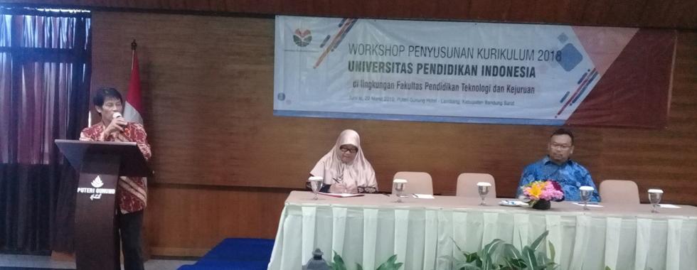 FPTK UPI Gelar Workshop Penyusunan Kurikulum 2018 Universitas Pendidikan Indonesia