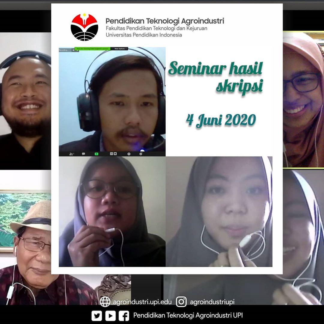 Seminar Hasil Skripsi secara daring 3 (tiga) mahasiswa Prodi Pendidikan Teknologi Agroindustri Fakultas Pendidikan Teknologi dan Kejuruan UPI