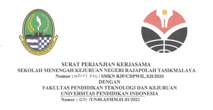 Surat Perjanjian Kerjasama antara SMKN Rajapolah Tasikmalaya dan FPTK UPI