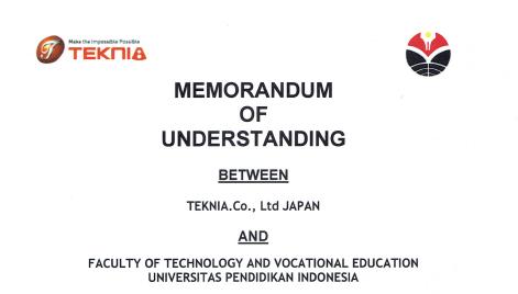 MoU Antara Teknia.Co. (Japan) and dan FPTK UPI (Indonesia)