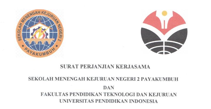 Surat Perjanjian Kerjasama antara  SMKN 2 Payakumbuh dan FPTK UPI