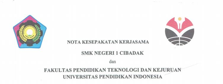 Nota Kesepakatan Kerjasama antara SMKN 1 Cibadak dan FPTK UPI