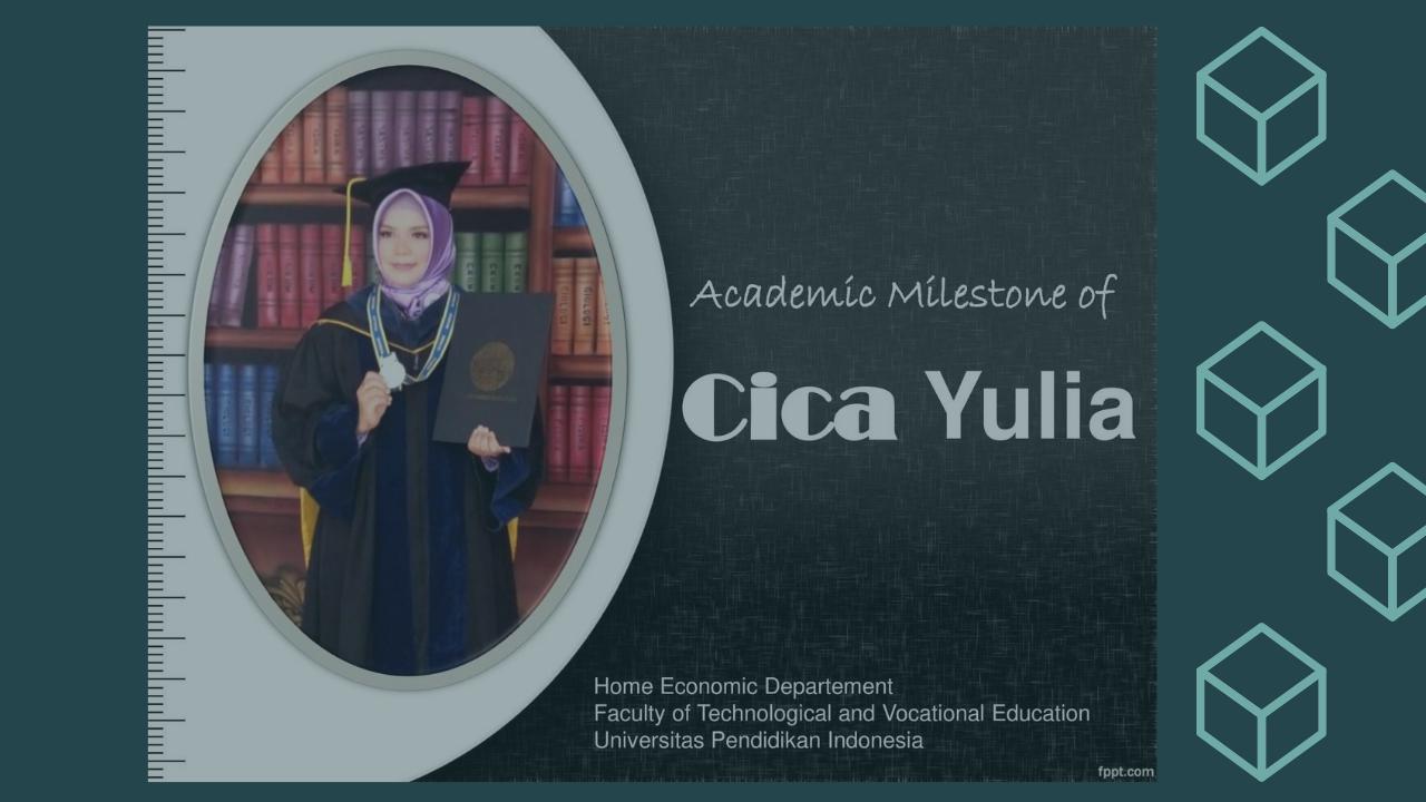 Academic Milestone of Dr. Cica Yulia, M.Si.