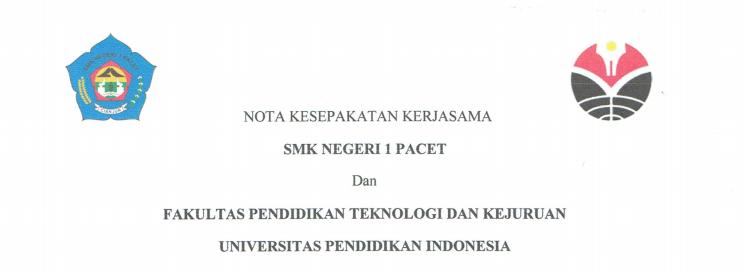 Nota Kesepakatan Kerjasama antara SMKN 1 Pacet dan FPTK UPI