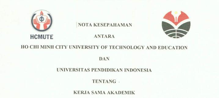 Nota Kesepahaman antara Ho Chi Min City University of Technology and Education Vietnam dan Universitas Pendidikan Indonesia