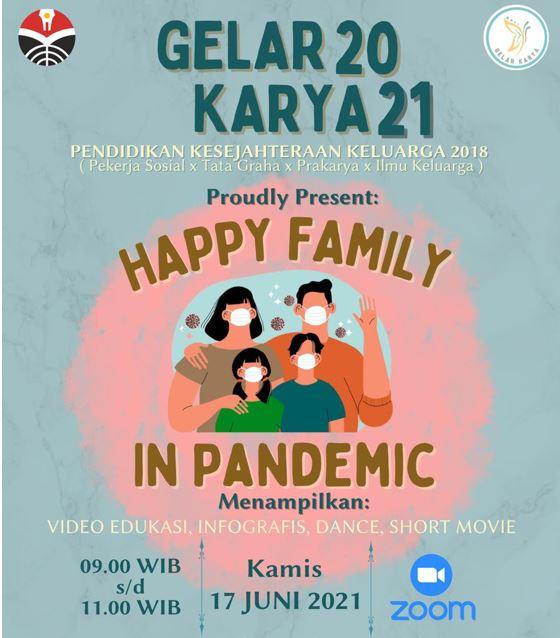 Gelar Karya Prodi Pendidikan Kesejahteraan Keluarga: Goes to Happy Family in Pandemic