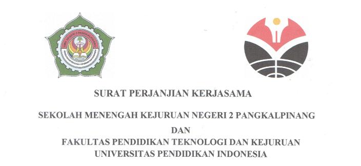 Surat Perjanjian Kerjasama antara SMKN 2 Pangkalpinang dan FPTK UPI