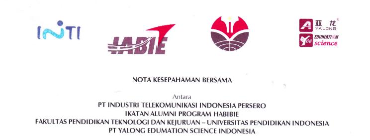 Nota Kesepahaman bersama antara PT. INTI, Ikatan Alumni Program Habibie, FPTK UPI dan PT. Yalong Edumation  Science Indonesia