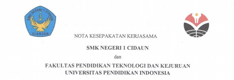Nota Kesepakatan Kerjasama antara SMKN 1 Cidaun dan FPTK UPI