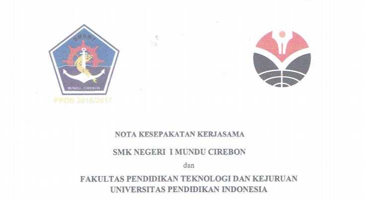 Nota Kesepakatan Kerjasama antara  SMKN 1 Mundu Cirebon dan FPTK UPI
