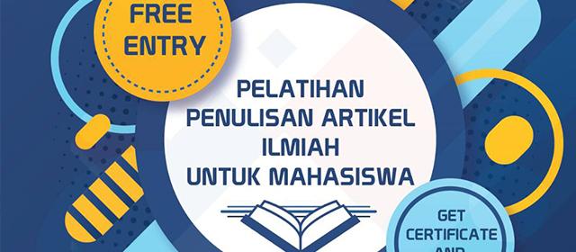 "FPTK UPI akan menyelenggarakan ""Pelatihan Penulisan Artikel Ilmiah Untuk Mahasiswa"""