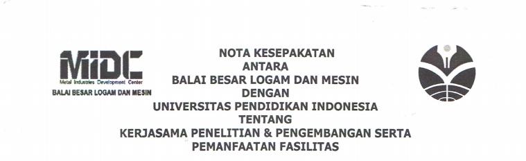Nota Kesepakatan Kerjasama antara Balai Besar Logam dan Mesin dengan UPI