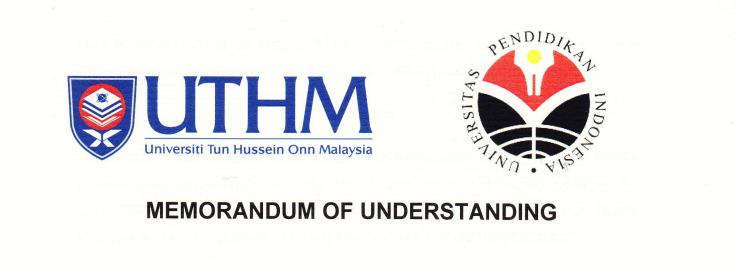 MoU Between UTHM (Malaysia) and UPI (Indoenesia)
