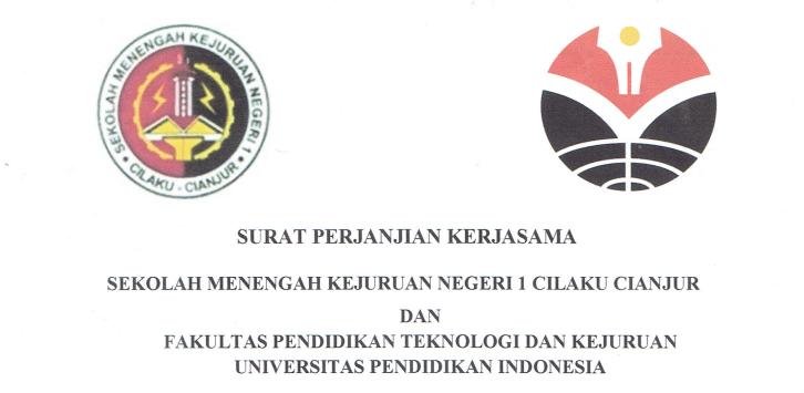 Surat Perjanjian Kerjasama antara SMKN 1 Cilaku Cianjur dan FPTK UPI