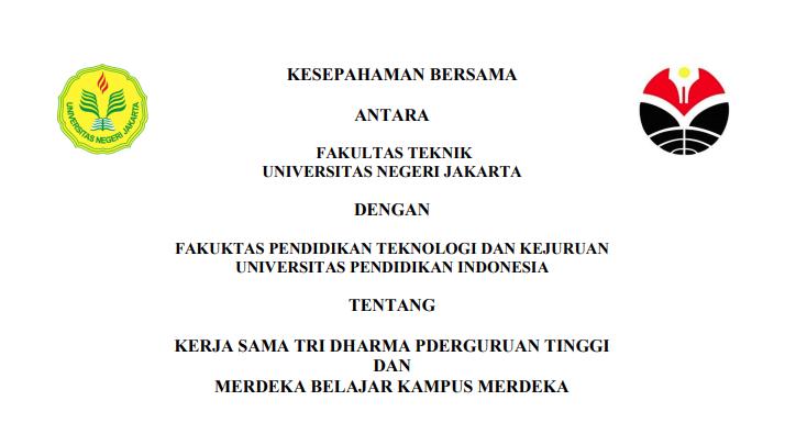 Kesepahaman Bersama antara Fakultas Teknik Universitas Negeri Jakarta dan Fakultas Pendidikan Teknologi dan Kejuruan Universitas Pendidikan Indonesia