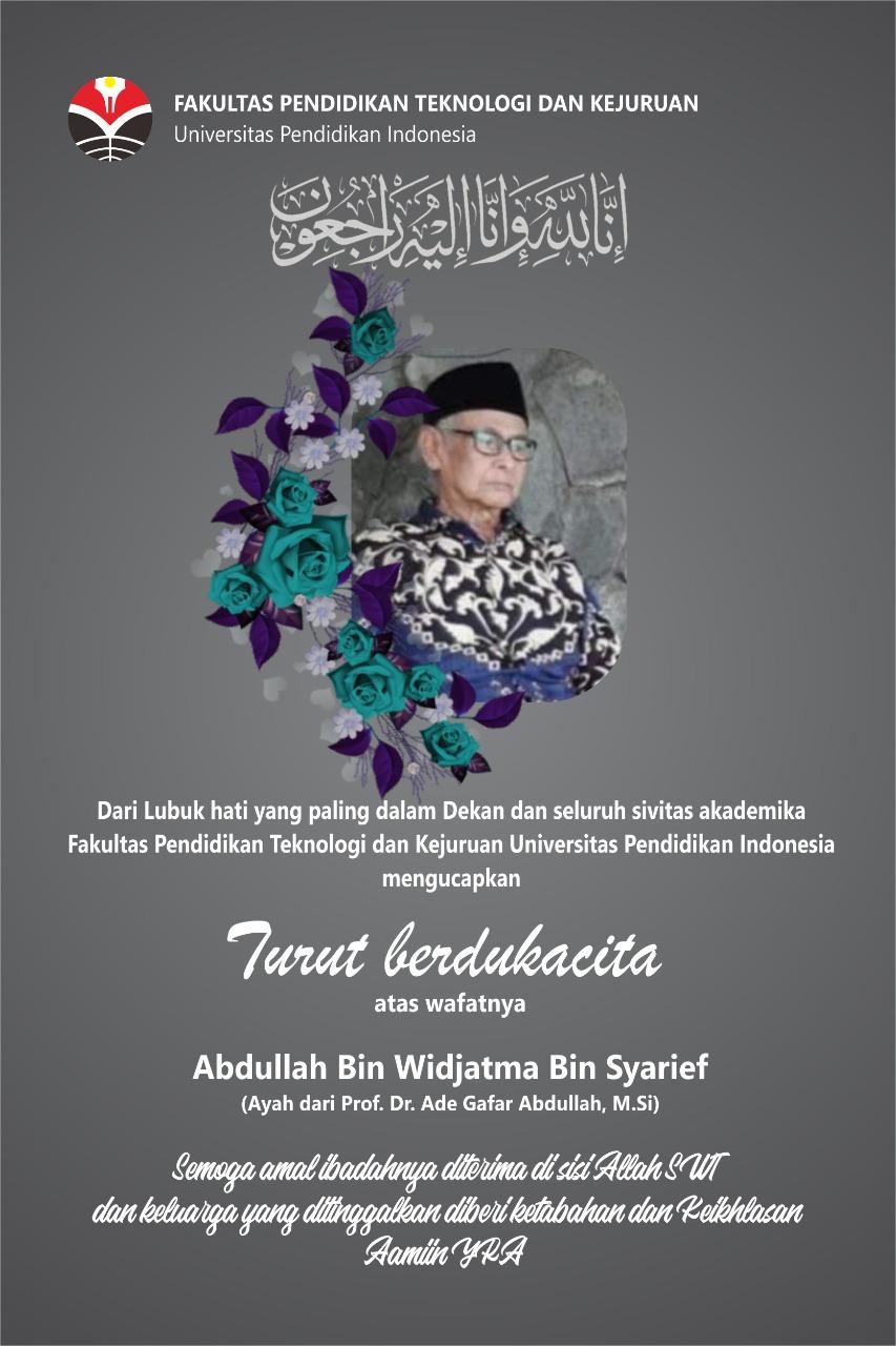 Turut Berduka Cita Atas Wafatnya Abdullah Bin Widjatma Bin Syarief