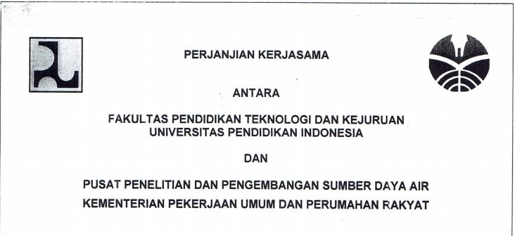 Perjanjian Kerjasama antara Puslitbang Sumber Daya Air dan FPTK UPI